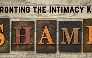 Confronting-The-Intimacy-Killer-Shame